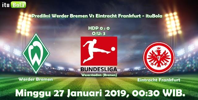 Prediksi Werder Bremen Vs Eintracht Frankfurt - ituBola