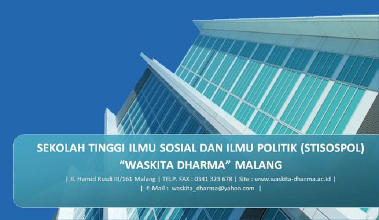 PENERIMAAN MAHASISWA BARU (STISOSPOL WASKITA DHARMA) 2018-2019 SEKOLAH TINGGI SOSIAL POLITIK WASKITA DHARMA