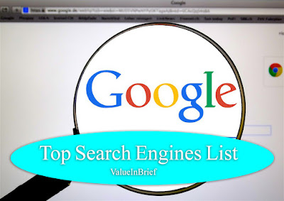 Top Search Engines List - value in brief