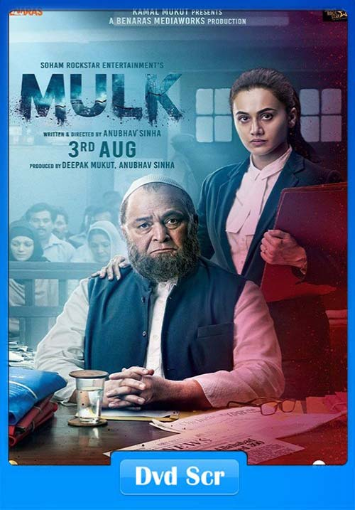 Mulk 2018 Hindi - HQ DVDScr x264 | 480p 300MB | 100MB HEVC Poster