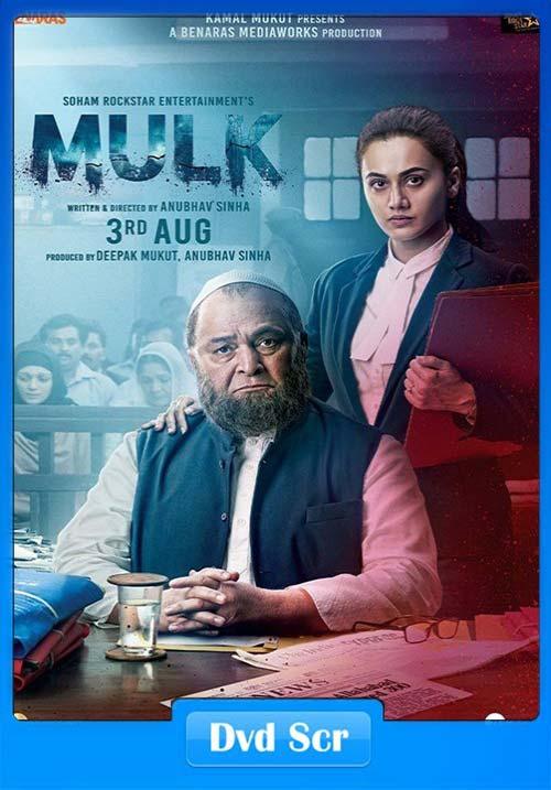 Mulk 2018 Hindi - HQ DVDScr x264 | 480p 300MB | 100MB HEVC Poster