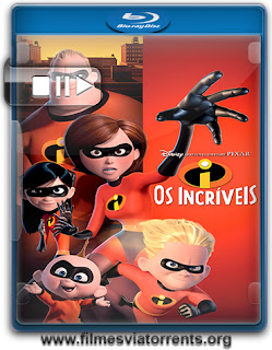 Os Incríveis (The Incredibles) Torrent - BluRay Rip