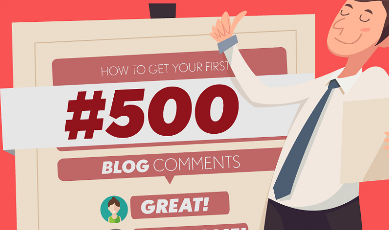 How to Get Your First 500 Blog Comments - #infographic