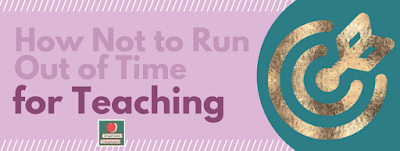 """I need more time in the day to teach."" Let's take a look at an alternative solution that doesn't involve grumbling under your breath or even out loud."