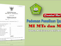 Pedoman penulisan Blangko Ijazah MI,MTs dan MA Tahun 2018