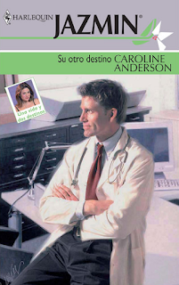 Caroline Anderson - Su Otro Destino