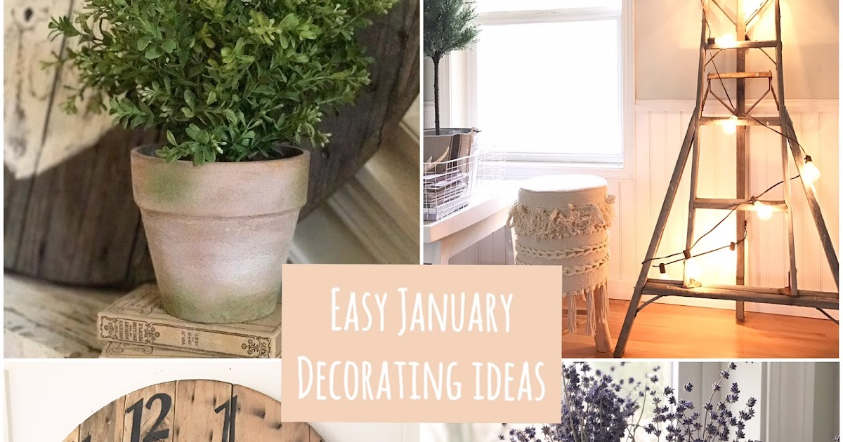 Little farmstead four easy january home decorating ideas for Home decorations for january