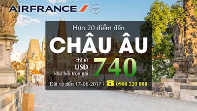 Cùng Air France bay đến châu Âu chỉ từ 740 USD (khứ hồi)
