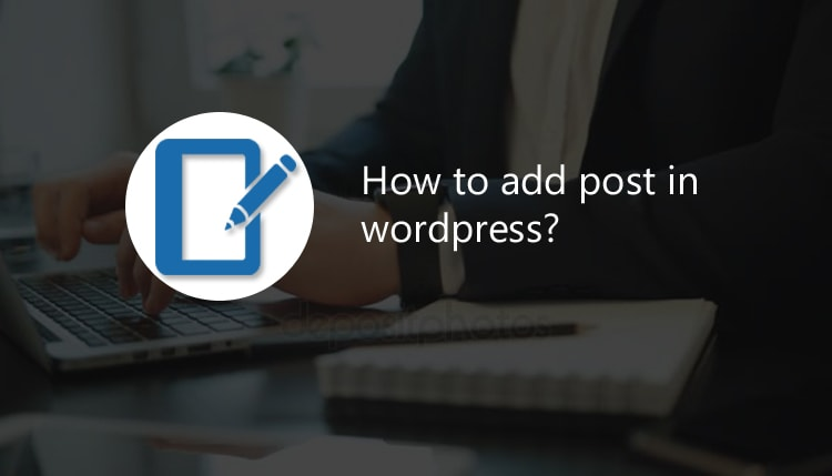 Wordpress par New Post kaise Add kare - full guide