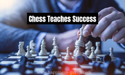 In this post you will learn about how to be successful in business, success tips by chess, key to success in life by chess, success tips in hindi, chess, and also chess tips and tricks in hindi by www.happiness-guruji.com