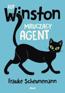 """Kot Winston. Mruczący agent"" Frauke Scheunemann - recenzja"