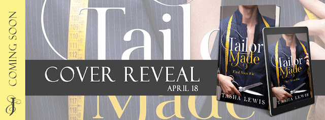 Cover Reveal: Tailor Made by Tasha Lewis