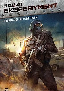 Konrad Kuśmirak - S.Q.U.A.T. Eksperyment