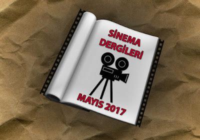 Sinema Dergileri – Mayıs 2017