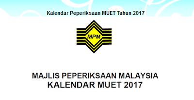 Senarai Jadual Lengkap Peperiksaan MUET 2017