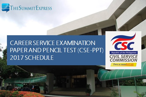 CSC announces civil service exam (CSE-PPT) schedule for 2017