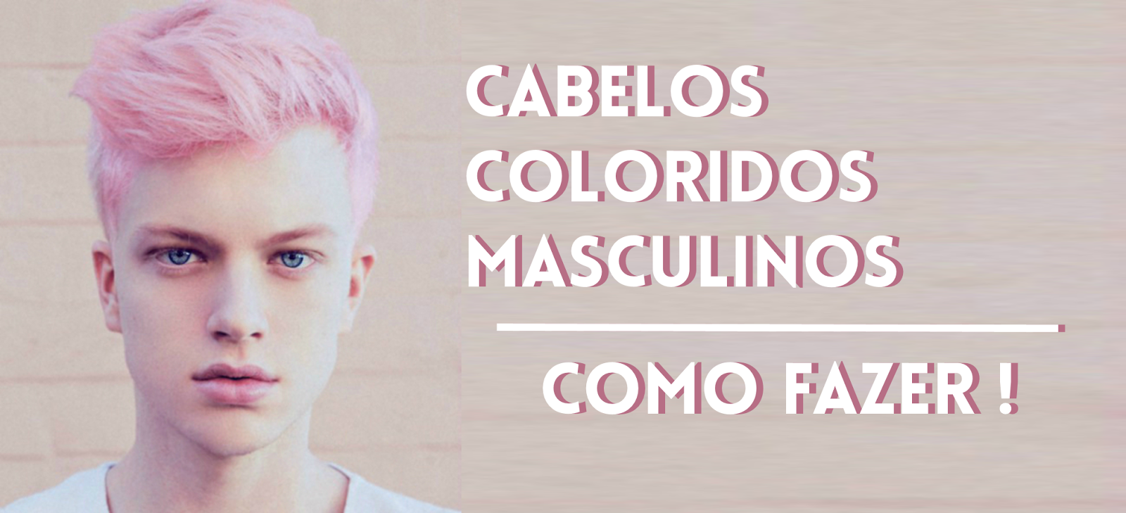 Cabelos Masculinos Coloridos