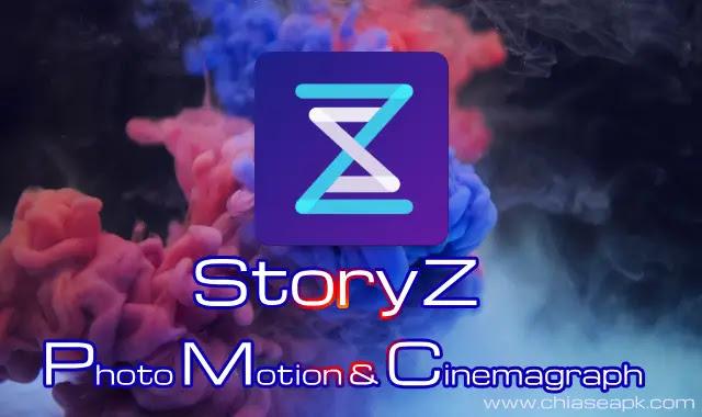 Storyz Premium V1.0.1 - Làm Hình Ảnh Chuyển Động Với Nhiều Hiệu Ứng Đẹp