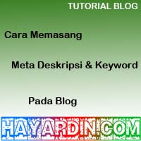 Cara Pasang Meta Tag Deskripsi dan Meta Tag Keyword
