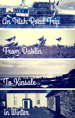 Pinterest Pin: An Irish road trip from Dublin to Kinsale in winter