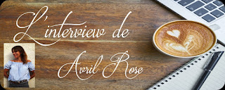 http://unpeudelecture.blogspot.fr/2018/05/interview-avril-rose.html