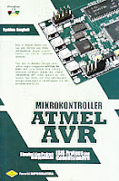 Judul Buku : Mikrokontroller ATMEL AVR – Simulasi dan Praktek ISIS Proteus dan menggunakan CodeVisionAVR – Dilengkapi CD