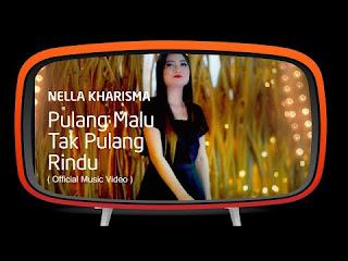 Nella Kharisma - Pulang Malu Tak Pulang Rindu - Ken Arok Mp3