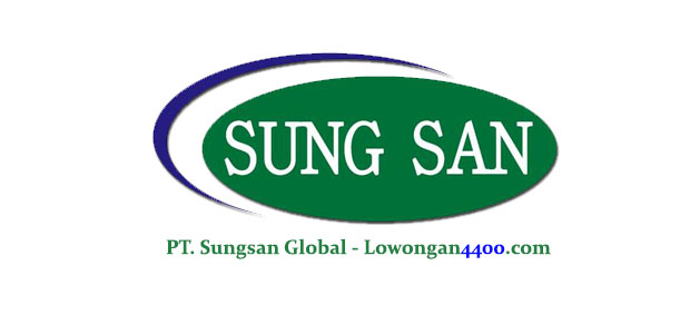 Lowongan Kerja PT. Sungsan Global Tambun Selatan