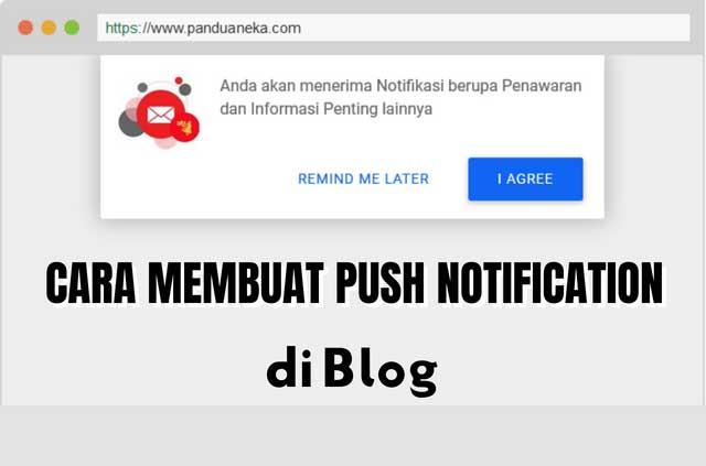 Cara Membuat Push Notifikasi di Blog