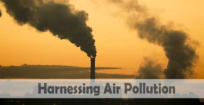Harnessing Air Pollution