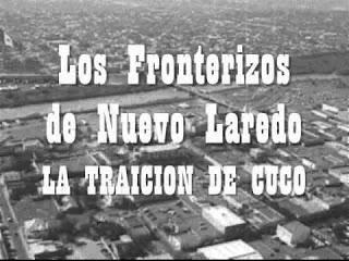 LA NARCO-HISTORIA DE LA FAMILIA REYES PRUNEDA DE NUEVO LAREDO, TAMAULIPAS 1975