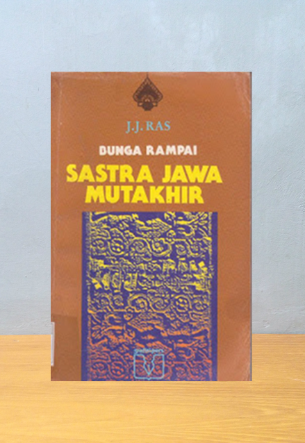 BUNGA RAMPAI SASTRA JAWA MUTAKHIR, J.J. RAS
