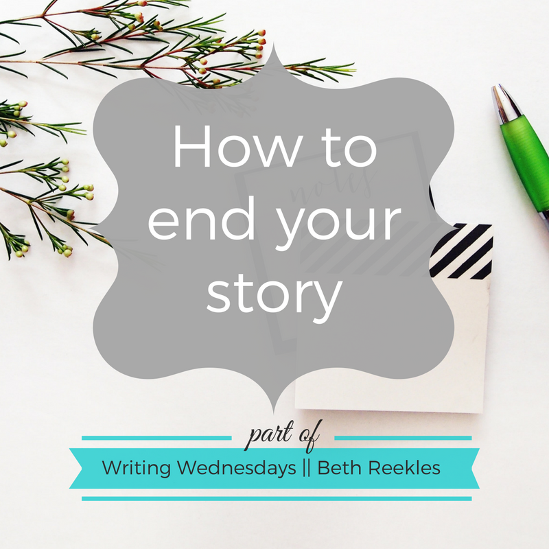 How should you end your story? I offer up a few ideas in this post.