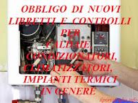 obbligo libretto e controlli efficienza energetica per caldaie, condizionatori, impianti termici in genere