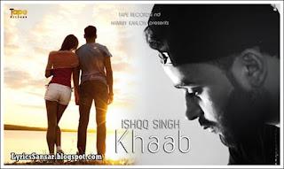 Khaab – Ishqq Singh & Jugraj Rainkh