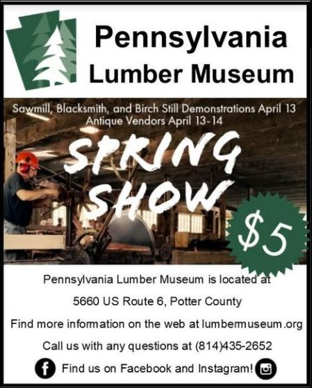 4-13/14 Spring Show @ PA Lumber Museum