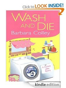 Wash and Die (A Charlotte LaRue Mystery) by Barbara Colley Book review