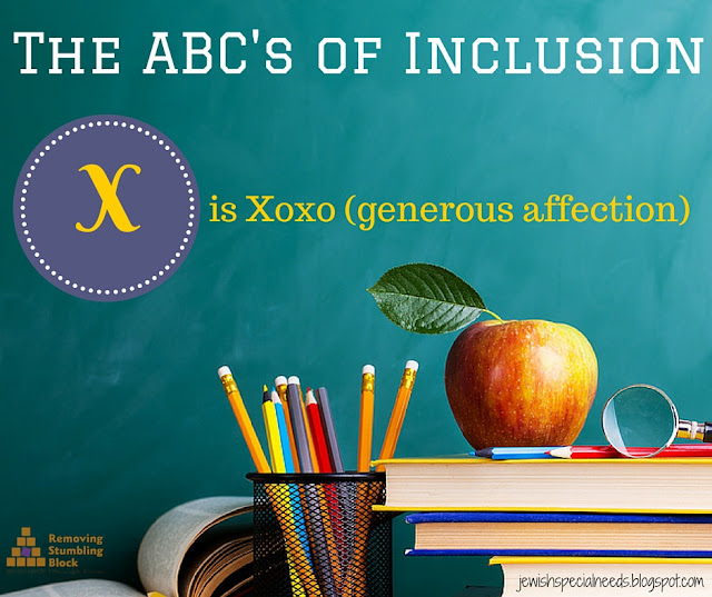 {The ABC's of Inclusion} is XOXO (generous affection); Removing the Stumbling Block