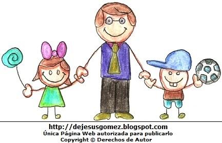 Dibujo de niños con su papá o padre agarrados de las manos. Dibujo de papá de Jesus Gómez