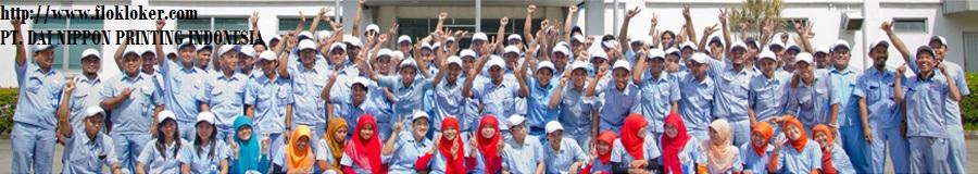 Info Loker Terbaru KIIC Karawang PT. DAI NIPPON PRINTING INDONESIA