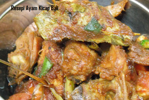 Resepi Ayam Kicap Bali