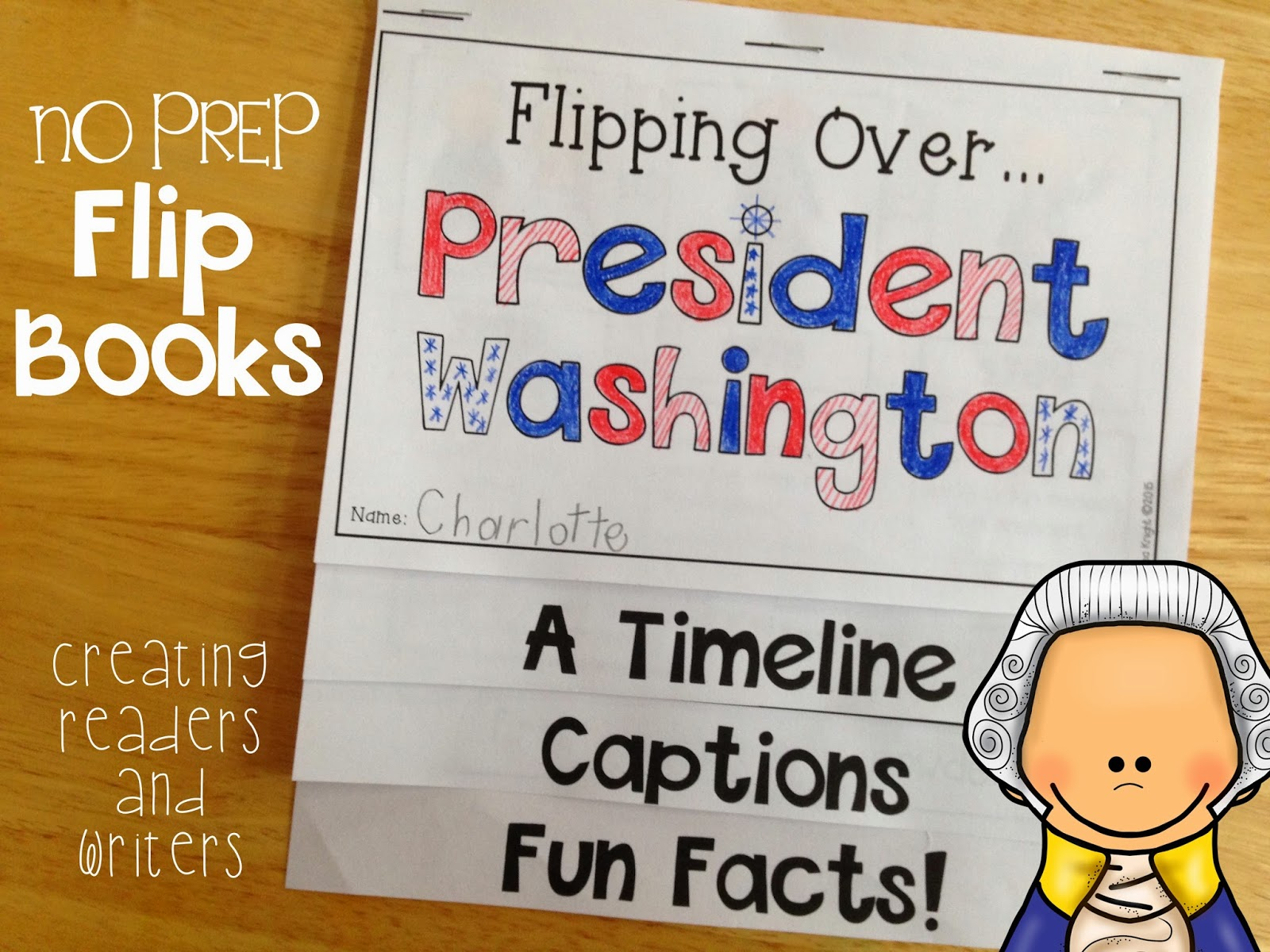 Creating Readers And Writers Flipping Over The Presidents