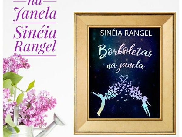 Resenha: Borboletas na Janela - Sinéia Rangel