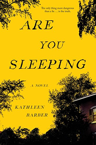 Are You Sleeping, Kathleen Barber, fiction, thrillers, reading, amreading, goodreads, book recommendations, psychological thrillers, crime novels, good books