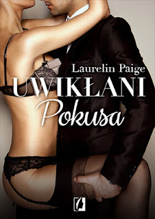 "#88 Recenzja książk ""Uwikłani. Pokusa"" Laurelin Paige"