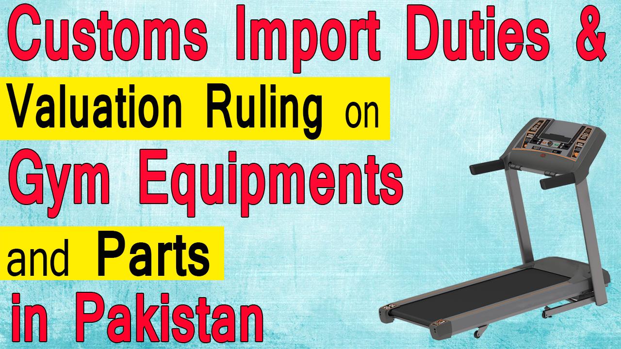 Customs Import Duties on Gym/Exercise Equipment in Pakistan -  PakistanCustoms.net
