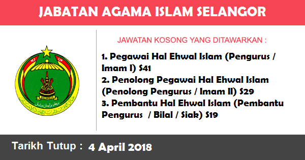 Jobs in Jabatan Agama Islam Selangor (JAIS) (4 April 2018)