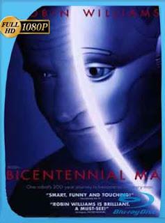 El Hombre Bicentenario 1999 HD [1080p] Latino [GoogleDrive] DizonHD