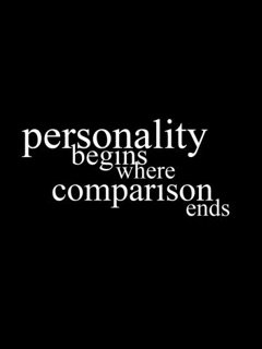personality begins where comparison ends