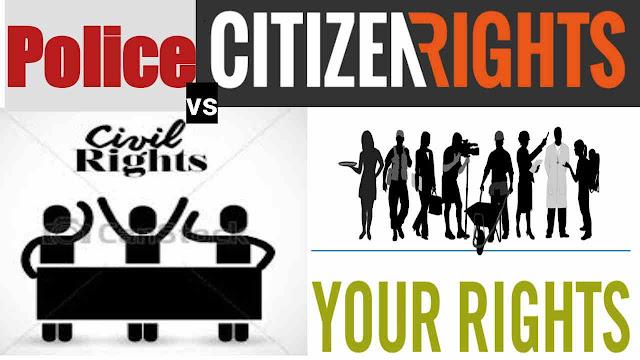 Citizen Rights against Police Department in Hindi | पुलिस विभाग से संबधित नागरिक अधिकार क्या है?